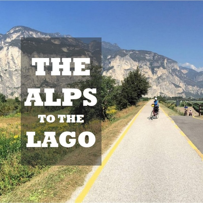 The Alps to the Lago - Italian Bike Tour