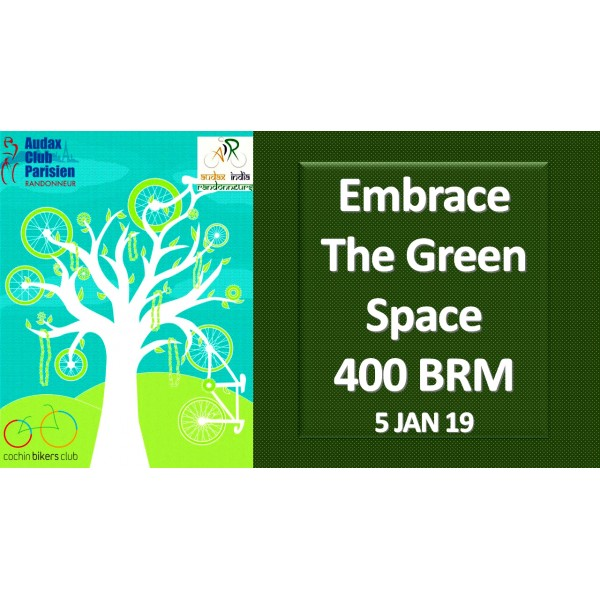 Embrace The Green Space 400 BRM on 05 Jan 2019