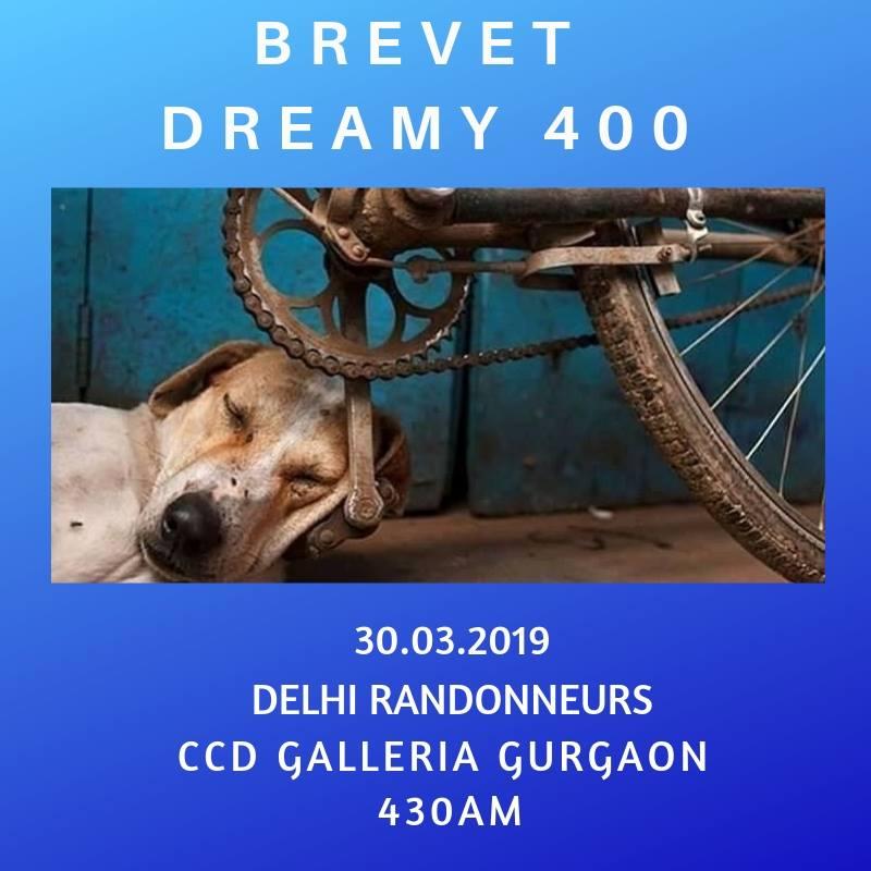 Delhi Randonneurs 400 BRM on 30 Mar 2019